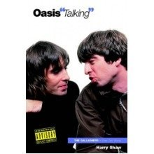 Oasis Talking (in Their Own Words)