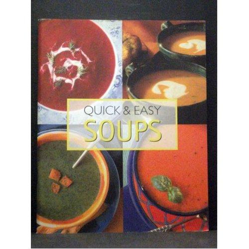 Quick & Easy Soups