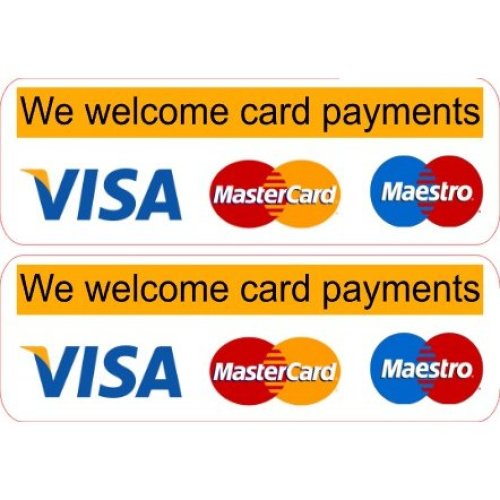 2 x We Welcome Card Payments Shop Pub Car Taxi Private Hire Minicab Stickers Laminated.