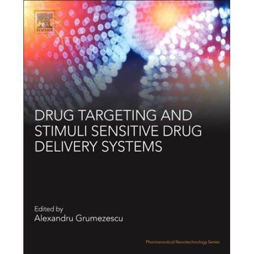 Drug Targeting and Stimuli Sensitive Drug Delivery Systems