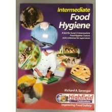 Intermediate Food Hygiene: A Text for Level 2 Intermediate Food Hygiene Courses and a Reference for Supervisors