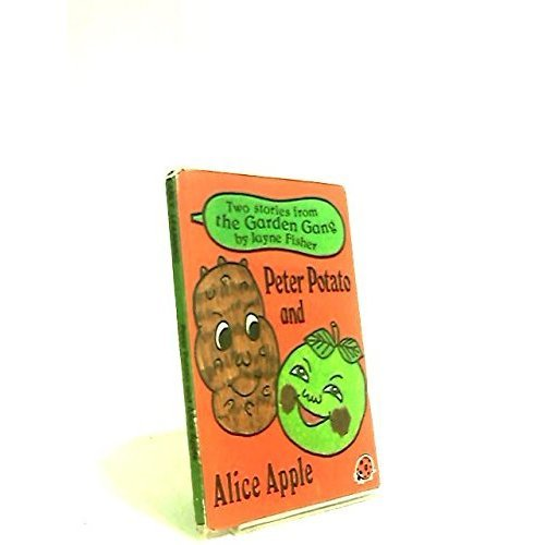 Peter Potato And Alice Apple (Early learning)