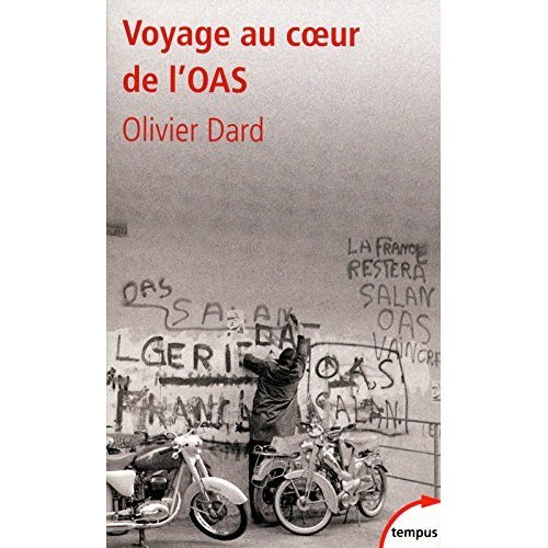 Voyage au coeur de l'OAS