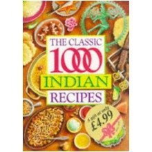 The Classic 1000 Indian Recipes