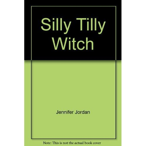 Silly Tilly Witch (I Can Read by Myself)