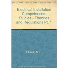Electrical Installation Competences: Studies - Theories and Regulations Pt. 1