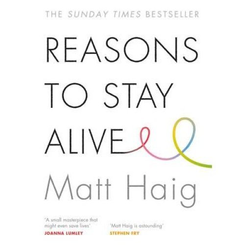 Reasons to Stay Alive | Matt Haig