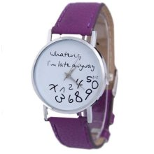 "Purple ""WHATEVER I'M LATE ANYWAY"" Faux Leather Watch"
