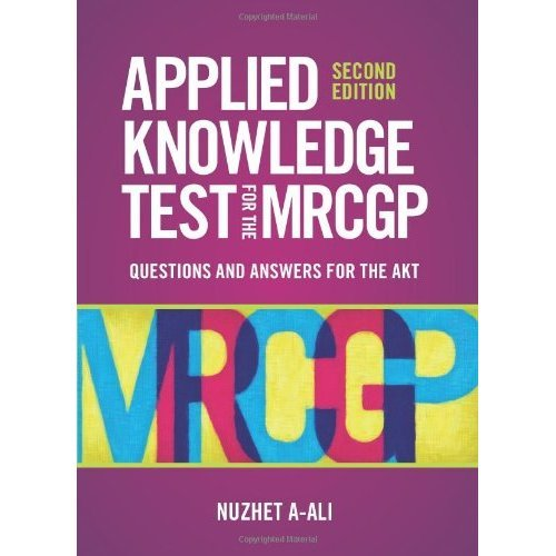 Applied Knowledge Test for the new MRCGP: Questions and Answers for the AKT 2nd edition