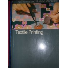 Manual of Textile Printing (Thames & Hudson Manuals)