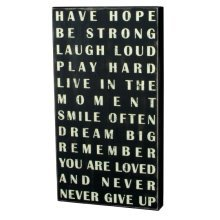 Primitives Large Wall Sign - Have Hope Be Strong