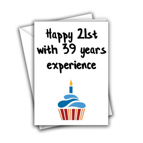 Happy 21st With 39 Years Experience 60th Funny Rude Birthday Greeting Card On OnBuy