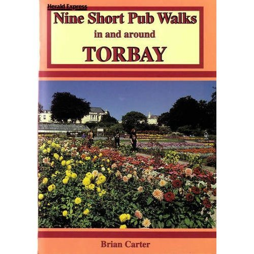 Nine Short Pub Walks in and Around Torbay