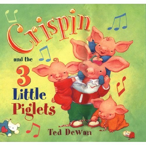 Crispin And The Three Little Piglets
