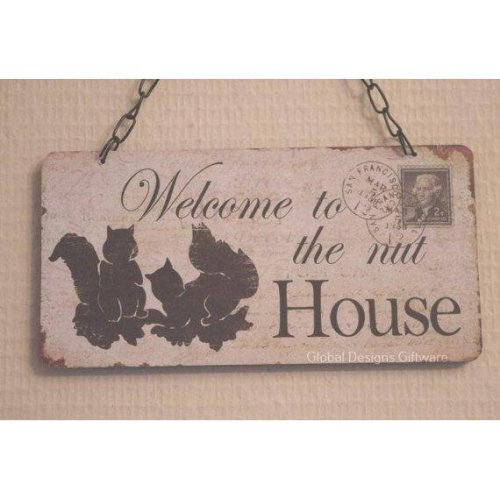 Wall Plaque Welcome To The Nut House
