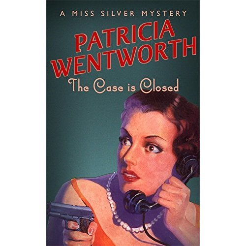 The Case is Closed (Miss Silver Series)