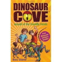 Assault of the Friendly Fiends: Dinosaur Cove 12