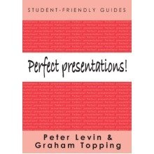 Perfect Presentations! (student-friendly Guides Series)
