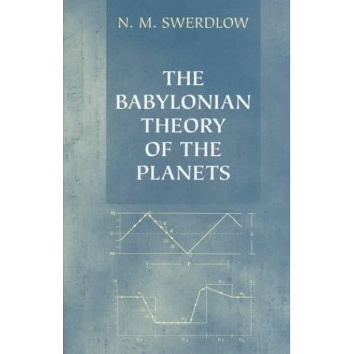 The Babylonian Theory of the Planets (Princeton Legacy Library)