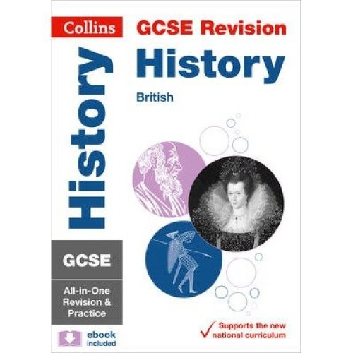 Collins Gcse Revision and Practice: New Curriculum: Gcse History - British All-in-one Revision and Practice