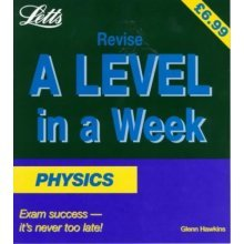 Physics (Revise A-level in a Week)