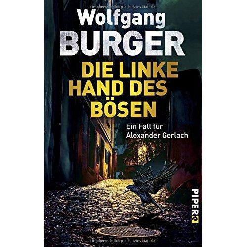 Die linke Hand des Bösen: Ein Fall für Alexander Gerlach