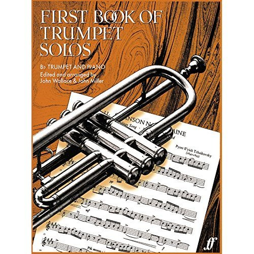 First Book of Trumpet Solos - Bb Trumpet and Piano