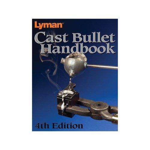 Lyman Cast Bullet Handbook 4th Edition PAPERBACK (LY9817004)