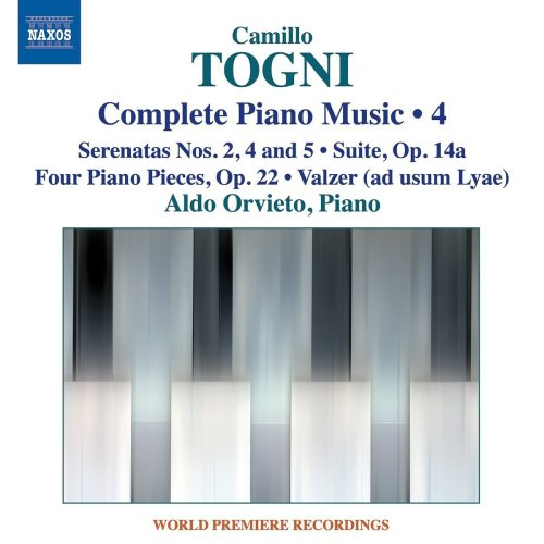 Togni: Complete Piano Music 4 [Aldo Orvieto] [Naxos: 8573431]