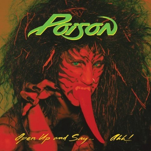Poison - Open Up and Say...ahh! -  20th Anniversary Edition [CD]