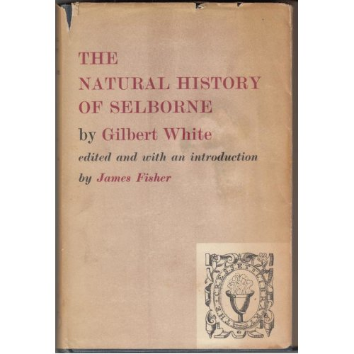 The Natural History of Selborne , Gilbert White