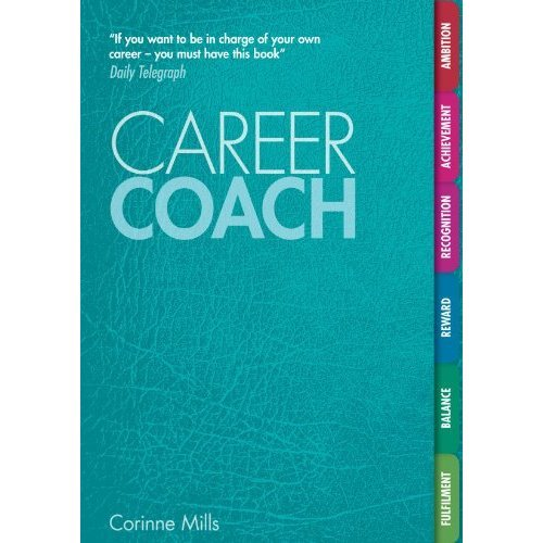 Career Coach: Your Personal Workbook for a Better Career