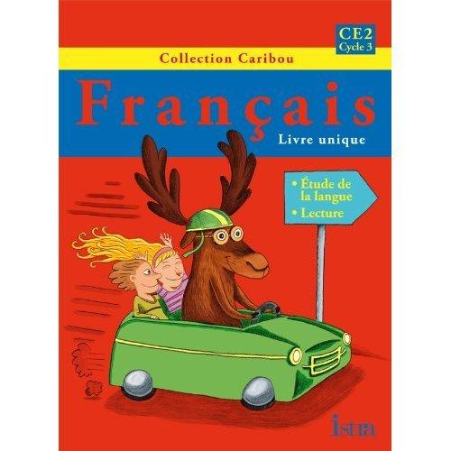 Francais Ce2 Cycle 3 Livre De L Eleve