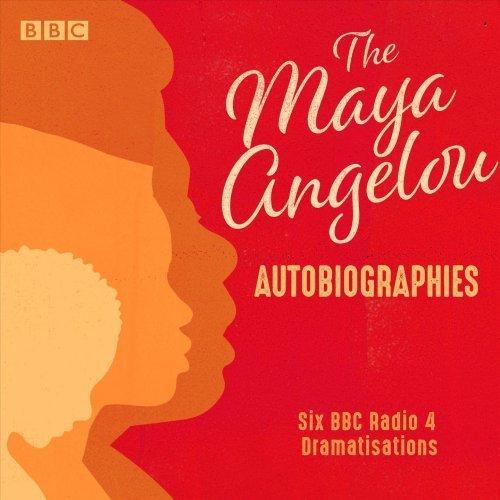 Maya Angelou: The Autobiographies