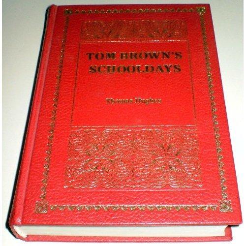 Tom Brown's Schooldays (A Purnell de luxe classic)