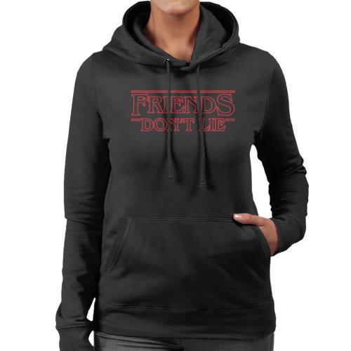Friends Dont Lie Stranger Things Font Women's Hooded Sweatshirt