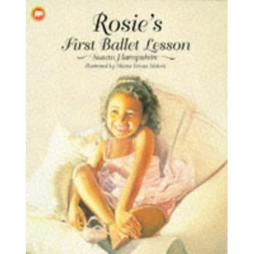 Rosie's First Ballet Lesson (Picture Mammoth)