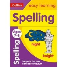 Collins Easy Learning Ks2: Spelling Ages 7-8