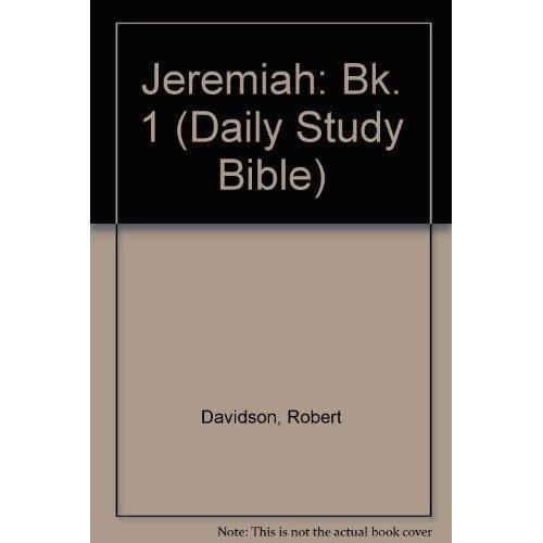 Jeremiah: Bk. 1 (Daily Study Bible)