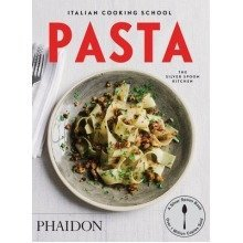 The Italian Cooking School: Pasta