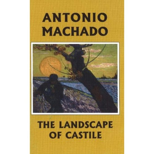 The Landscape of Castile: Poems by Antonio Machado (Paperback)