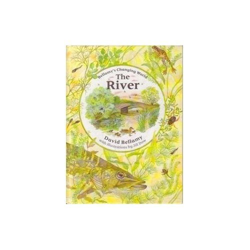 The River (David Bellamy's Changing World)