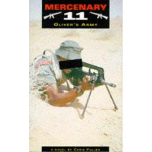 Mercenary: Oliver's Army: v. 11