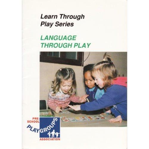 Language Through Play (Learn Through Play)