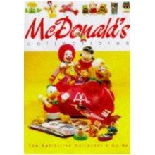 Mcdonald's Collectibles: the Definitive Collector's Guide