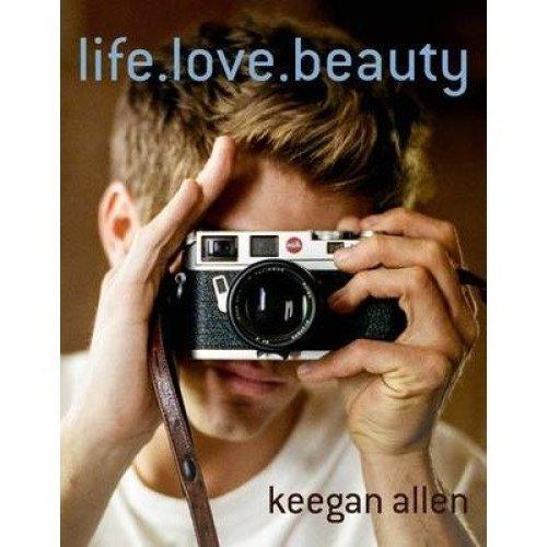 Life. Love. Beauty