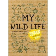 Rant & Rave - My Wild Life - A Journal with a Twist (Journals of a Lifetime)(H3)