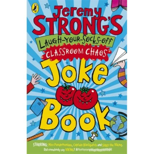 Jeremy Strong's Laugh-Your-Socks-Off Classroom Chaos Joke Book (Paperback)