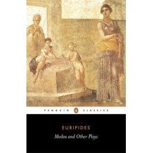 """Medea and Other Plays: """"alcestis"""", """"children of Heracles"""", """"hippolytus"""""""