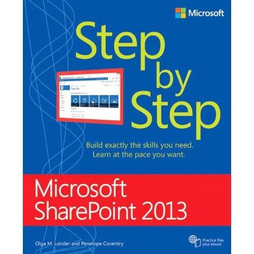 Microsoft SharePoint 2013 Step by Step (Step by Step (Microsoft))